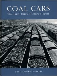 Coal Cars- The First Three Hundred Years